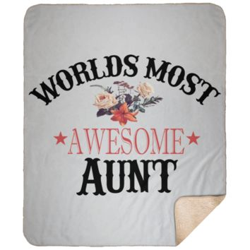 Cozy Soft 50x60 Sherpa Blanket Gift for Aunt Worlds Most Awesome Aunt