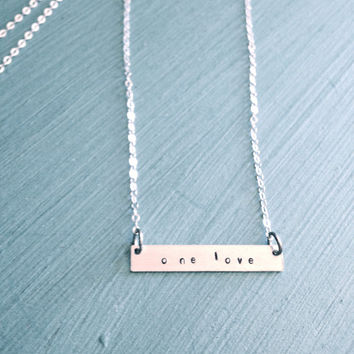 One Love Necklace - Bar Necklace -  Golled Filled Sterling Silver Hand Stamped Jewelry - Give Back - Support the One Love Movement