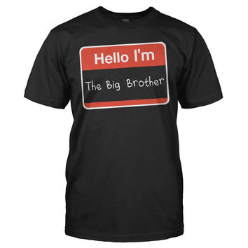 Hello I'm The Big Brother