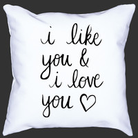 Like And Love You Pillow