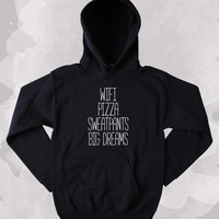 Relaxing Day Hoodie Wifi Pizza Sweatpants Big Dreams Clothing Pizza Lazy Tumblr Sweatshirt