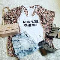 Champagne campaign tank top for women girls ladies graphic tees funny graphic shirt, champagne tank, shirts for women