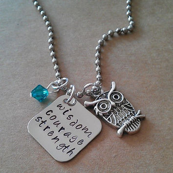 """Hand Stamped """"Wisdom, Courage, Strength"""" Necklace"""