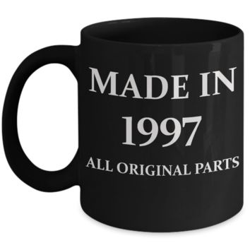 1997 birthday gifts for men cd & women, 21st Birthday Gifts - Made in 1997 All Original Parts - Black Porcelain Coffee Cup,Premium 11 oz Funny Mugs Black coffee cup Gifts Ideas