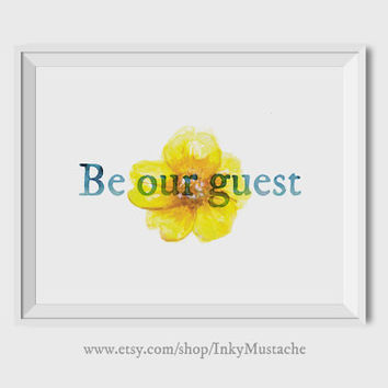 Printable Wall Art Print Printable Quote Decor calligraphy print home decor typography BE OUR GUEST 10x8inch.