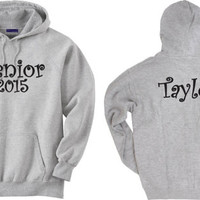 Senior 2015 Personalized Hoodie Sweatshirt