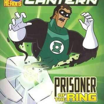 Green Lantern; Prisoner of the Ring (DC Super Heroes (DC Super Villains))