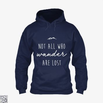 Not All Who Wander Are Lost, Lord Of The Rings Hoodie