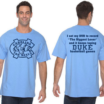 NORTH CAROLINA TARHEELS biggest loser duke blue devils t-shirt. adult small - 2xl