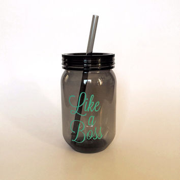 Plastic Mason Jar Tumbler, Like a Boss, Like a Boss Tumbler, Like a Boss Cup, Wedding Gift, Bachelorette Gifts, Party Gifts, Host Gift, Mint
