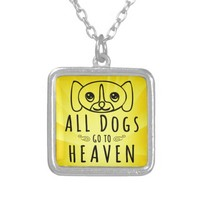 All Dogs Go to Heaven Square Pendant Necklace