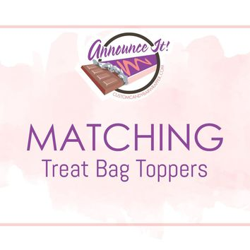 Matching Treat Bag Toppers
