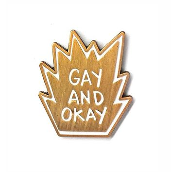 Gay And Okay Pin