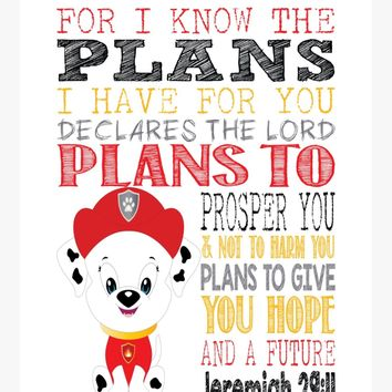 Marshall Paw Patrol Christian Nursery Decor Print, For I Know The Plans I Have For You, Jeremiah 29:11