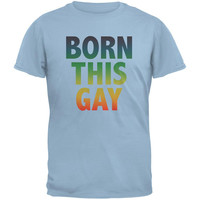 Gay Pride LGBT Born This Gay Light Blue Adult T-Shirt