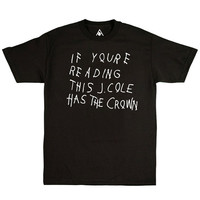If You're Reading this J.Cole has the Crown Unisex Tshirt