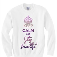 Keep Calm and Stay Beautiful