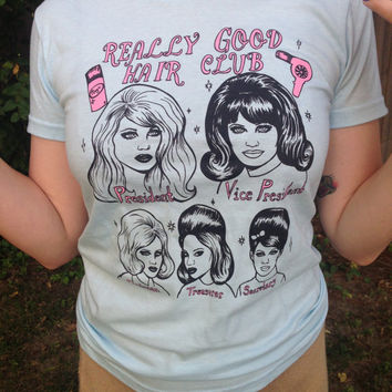 Really Good Hair Club womens shirt