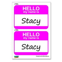 Stacy Hello My Name Is - Sheet of 2 Stickers