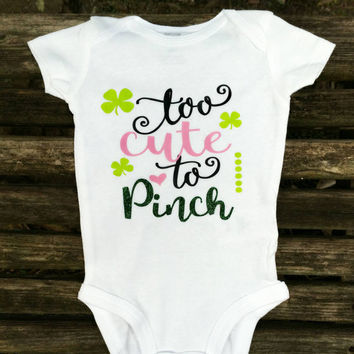 St Patrick's Day Baby Onesuit. Too cute to Pinch St Patty's Day baby girl shirt