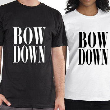 Beyonce - Bow Down tshirt black and white,tshirt mens and tshirt womens