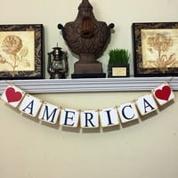4th of July Decoration, Freedom Banner, AMERICA, Patriotic banner, Red, White and Blue Decor, Rustic banner