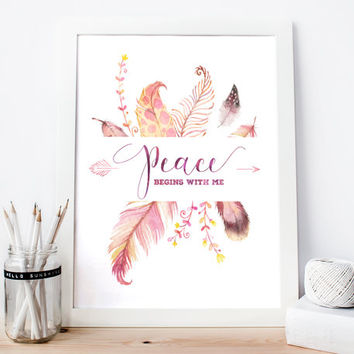 Peace begins with me, Feather Poster Watercolor Digital Print, Wall Decor, Typography, Motivation, Home Decor, Poster Art, Flora, Modern