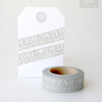"WASHI TAPE, white wording ""made with love"" on grey shabby background"