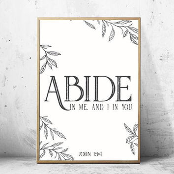 Abide in me,and I in you Art Print Download - John 15:4 Home Decor Bible Art-Watercolor b&w Bible verse Art Print-Christian Art Print