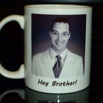 Arrested Development - Hey Brother Buster Bluth - Coffee Mug