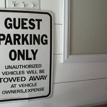 Old Metal Sign, Vintage Road Signs, Old Parking Sign, Guest Parking Only Sign