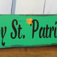 St. Patrick's Day Sign/Shelf Sitter/Mantel Fireplace Sign/Photo Prop/Kelly Green/Gold/Black/Irish Decor