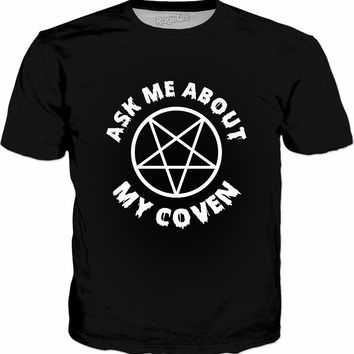 Ask Me About My Coven T-Shirt - Witchcraft Witches Halloween
