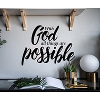 Vinyl Wall Decal Inspiring Quote With God All Things Are Possible Stickers Mural 22.5 in x 17 in gz086