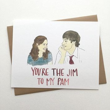 AVERY CAMPBELL YOU'RE THE JIM TO MY PAM CARD
