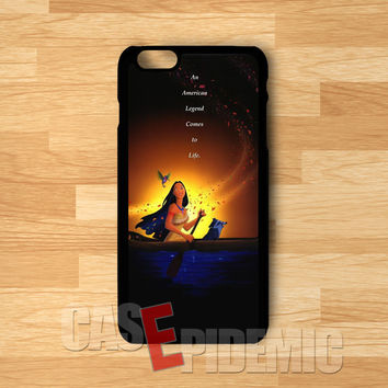 Pocahontas An American Legend Quote -stl for iPhone 6S case, iPhone 5s case, iPhone 6 case, iPhone 4S, Samsung S6 Edge