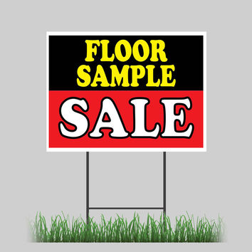 """18""""x24"""" Floor Samples Yard Sign Sale Furniture Discount Chair Lamps Retail Store Sign"""