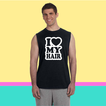 I love my hair Sleeveless T-shirt