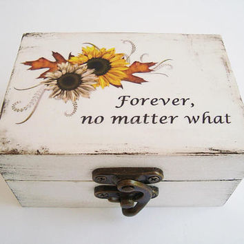 Forever no matter what Rings box, Sunflower wedding, Ring bearer Wooden ring box Ring holder Custom wedding, Personalized wedding box