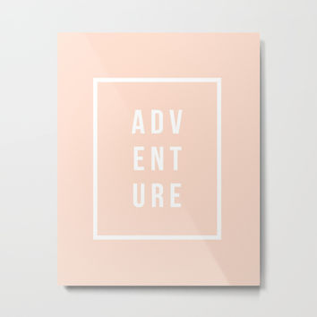 ADVENTURE in Peach Metal Print by Inspire Your Art