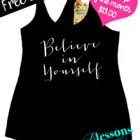 Tank Top of the Month. Believe in Yourself. Motivational Workout Tank. Fitness Tank. Gym Tank. Free Shipping USA
