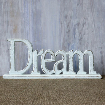 Mantel Inspiration Word Message (Dream)