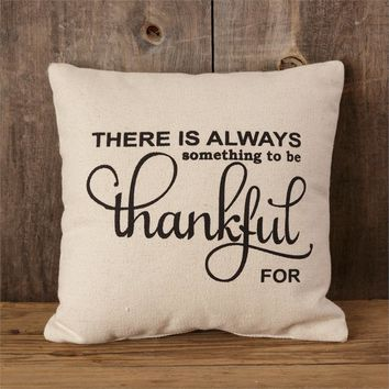 Something to be Thankful for Pillow