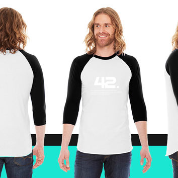 42 The hitchhiker's guide to the galaxy American Apparel Unisex 3/4 Sleeve T-Shirt
