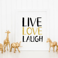 Live Love Laugh Decor, Black and White Art, Typography Art Print, Quote Print, Live Love Laugh Wall Art Print, Wall Art, Printable Quotes