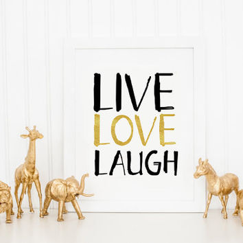 Live Love Laugh Decor, Black And White Art, Typography Art Print