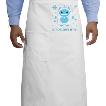 Is It Christmas Yet - Yeti Abominable Snowman Adult Bistro Apron