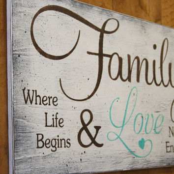 Family Where Life Begins And Love Never Ends Wood Sign Shabby Chic Vintage Look Sign Housewarming Gift Wall Decor Handpainted Sign