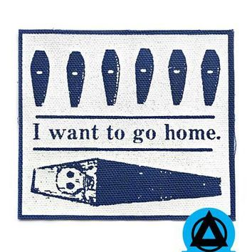 Quiet Tide Goods - I Want To Go Home Fabric Patch