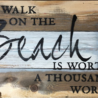A Walk on the Beach is Worth a Thousand Words - Wood Wall Decor - Blue Whisper 12-in